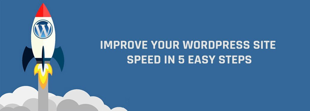 increase your Wordpress Site Speed 5 easy steps 1